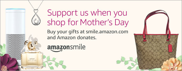 Shop Amazon Smile for Mother's Day and support NCMC!