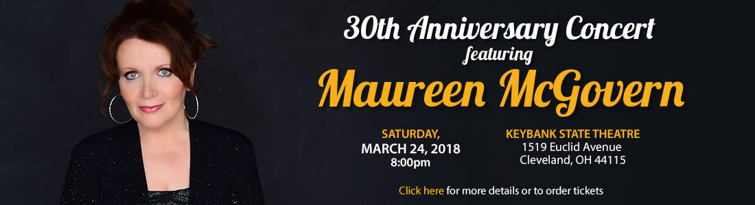 30th Anniversary Concert featuring Maureen McGovern