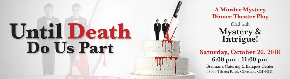 Until Death Do Us Part - Murder Mystery Dinner